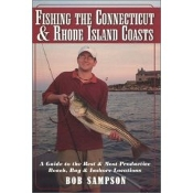 Fishing the Connecticut & Rhode Island Coasts
